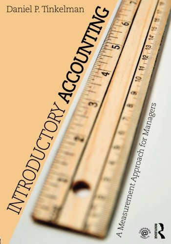 Introductory Accounting: A Measurement Approach For Managers