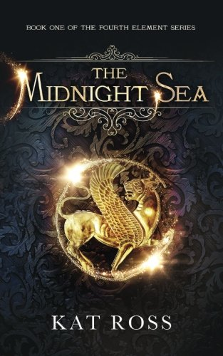 The Midnight Sea (The Fourth Element) (Volume 1)