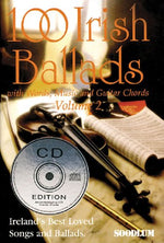 100 Irish Ballads - Volume 2: Ireland'S Most Popular Ballad Book