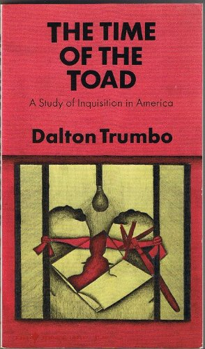 The Time Of The Toad;: A Study Of Inquisition In America, And Two Related Pamphlets (Perennial Library, P 268)
