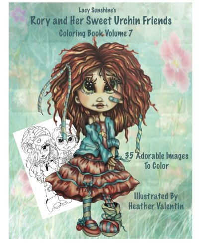 Lacy Sunshine'S Rory And Her Sweet Urchin Friends Coloring Book Volume 7: Whimsical Big Eyed Sweet Urchin Girls And Boys To Color (Lacy Sunshine Coloring Books)