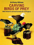 Carving Birds Of Prey: With Patterns And Instructions For 12 Projects