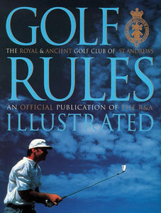 Golf Rules Illustrated