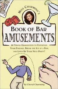 Miss Charming'S Book Of Bar Amusements