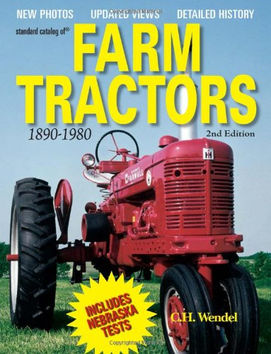 Standard Catalog Of Farm Tractors 1890-1980, 2Nd Edition