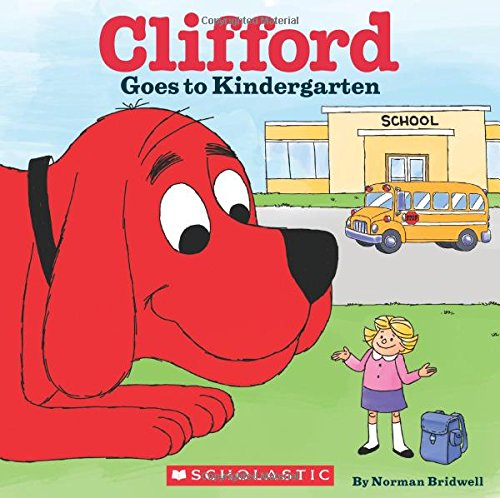 Clifford Goes To Kindergarten