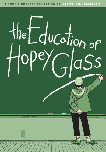 The Education Of Hopey Glass (Love & Rockets)