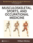 Musculoskeletal, Sports And Occupational Medicine (Rehabilitation Medicine Quick Reference)