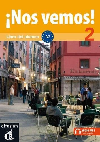 Nos Vemos! 2. Libro Del Alumno, Nivel A2. Incluye Cd (Spanish Edition)