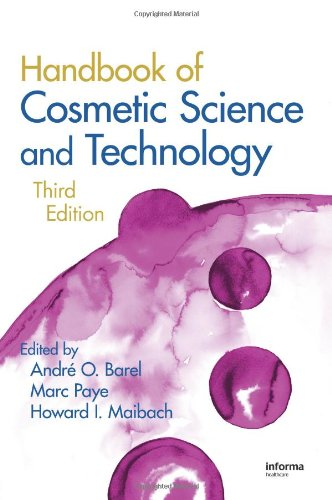 Handbook Of Cosmetic Science And Technology, Third Edition