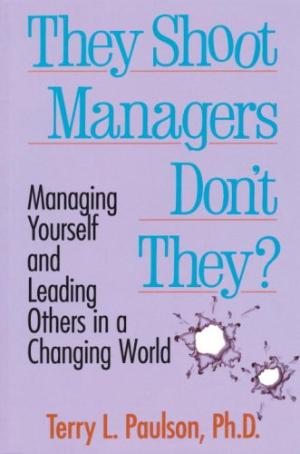 They Shoot Managers, Don'T They?: Making Conflict Work In A Changing World