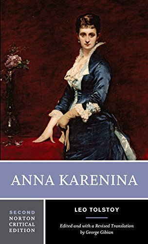 Anna Karenina: The Maude Translation: Backgrounds And Sources Criticism (A Norton Critical Edition)