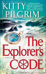 The Explorer'S Code: A Novel