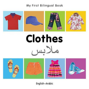 My First Bilingual Bookclothes (Englisharabic)