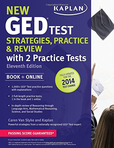 "New Ged Test Strategies, Practice, And Review With 2 Practice Tests: Book + Online "" Fully Updated For The 2014 Ged (Kaplan Test Prep)"