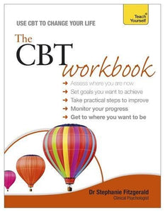 The Cbt Workbook: A Teach Yourself Guide