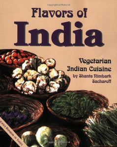Flavors Of India: Vegetarian Indian Cuisine