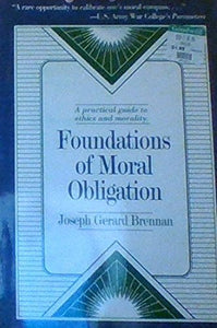 Foundations Of Moral Obligation