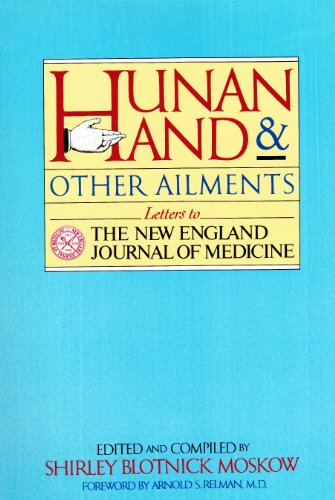 Hunan Hand And Other Ailments: Letters To The New England Journal Of Medicine