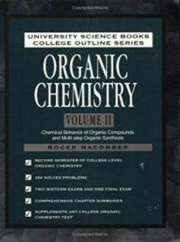Organic Chemistry Volume Ii: Chemical Behavior Of Organic Compounds And Multi-Step Organic Synthesis