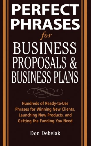 Perfect Phrases For Business Proposals And Business Plans (Perfect Phrases Series)