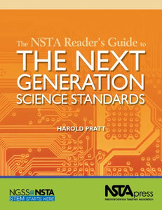The Nsta Reader'S Guide To The Next Generation Science Standards - Pb340X