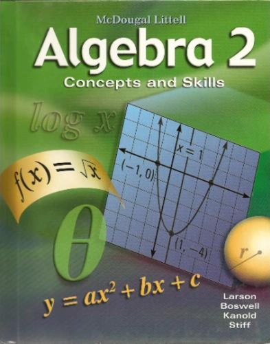 Algebra 2: Concepts And Skills: Student Edition 2008