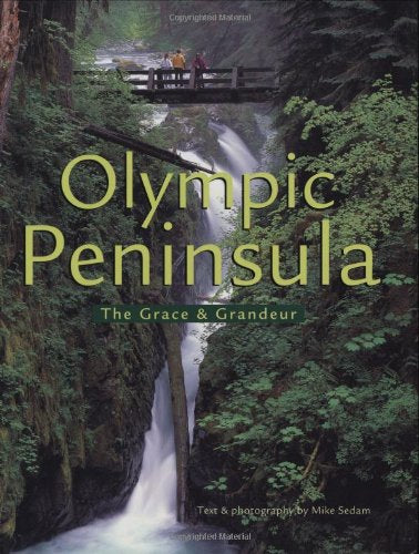 The Olympic Peninsula: The Grace And Grandeur
