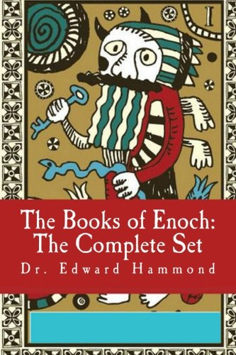 The Books Of Enoch: The Complete Set: 1 Enoch (Ethiopic Enoch), 2 Enoch (Slavonic Secrets Of Enoch) The Extended Version, 3 Enoch (Hebrew Book Of Enoch)