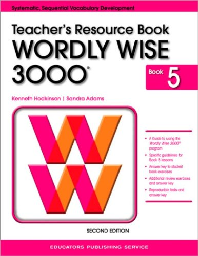 Wordly Wise 3000, Book 5: Teacher'S Resource Book