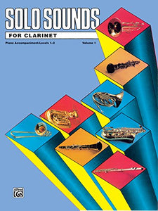 Solo Sounds For Clarinet, Vol 1: Levels 1-3 Piano Acc.