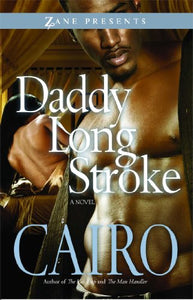Daddy Long Stroke (Zane Presents)