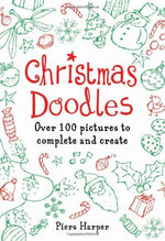 Christmas Doodles: Over 100 Pictures To Complete And Create
