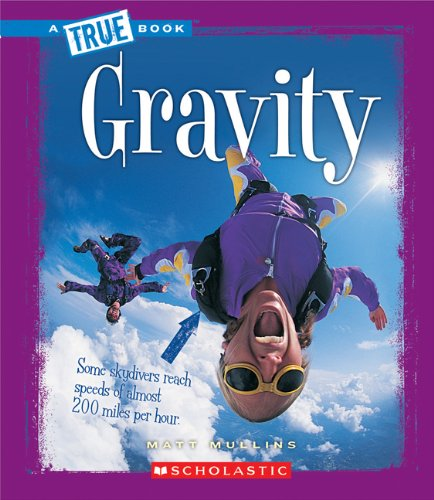 Gravity (True Books)