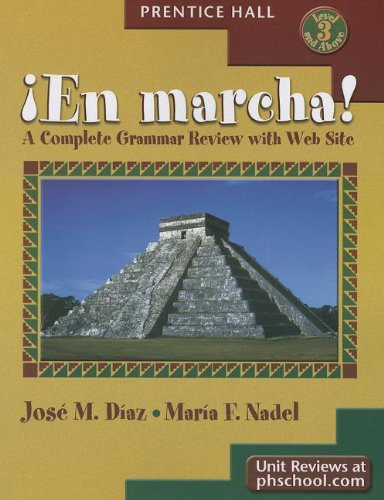 En Marcha ! A Complete Grammar Review With Web Site (English And Spanish Edition)