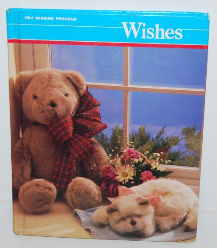 Wishes/Level 4 (Hbj Reading Program)