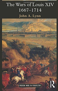 The Wars Of Louis Xiv, 1667-1714