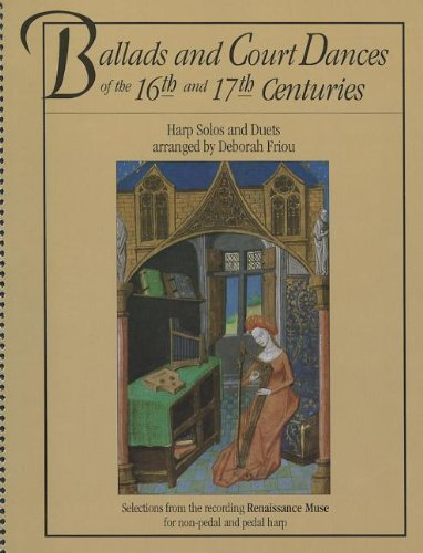 Ballads And Court Dances Of The 16Th & 17Th Centuries