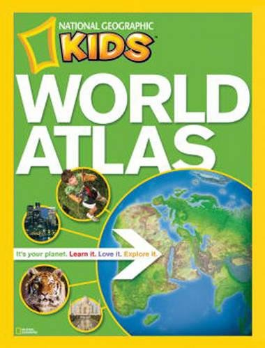 Ng Kids World Atlas (National Geographic Kids World Atlas)
