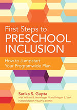 First Steps To Preschool Inclusion: How To Jumpstart Your Programwide Plan