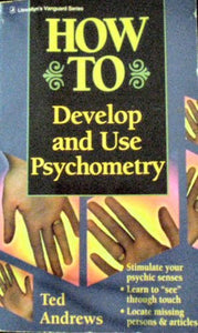 How To Develop And Use Psychometry