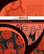Ofelia: A Love And Rockets Book