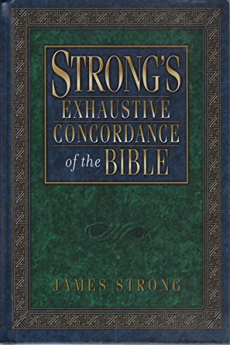 Strong'S Exhaustive Concordance To The Bible: Complete With Cd Rom