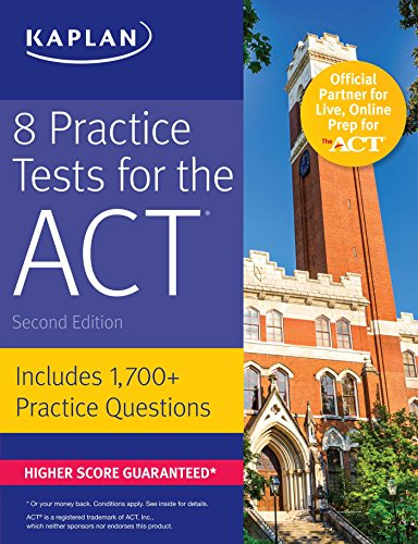 8 Practice Tests For The Act: Includes 1,728 Practice Questions (Kaplan Test Prep)