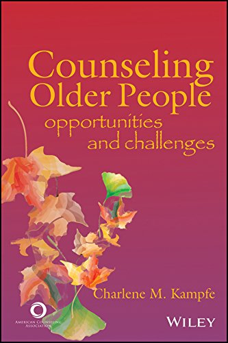 Counseling Older People: Opportunities And Challenges