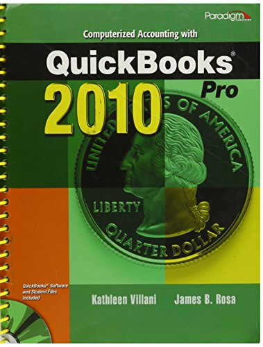 Computerized Accounting With Quickbooks Pro 2010 [With 2 Cdroms]