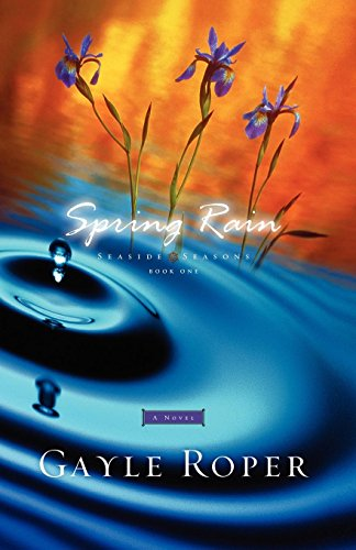 Spring Rain (Seaside Seasons #1)
