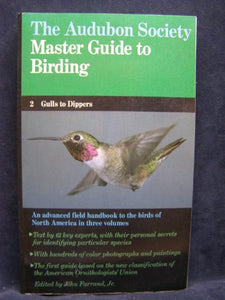 The Audubon Society Master Guide To Birding, Vol. 2: Gulls To Dippers