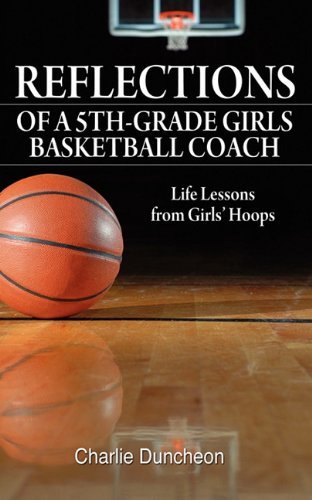 Reflections Of A 5Th-Grade Girls Basketball Coach: Life Lessons From Girls' Hoops