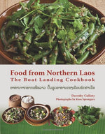 Food From Northern Laos: The Boat Landing Cookbook